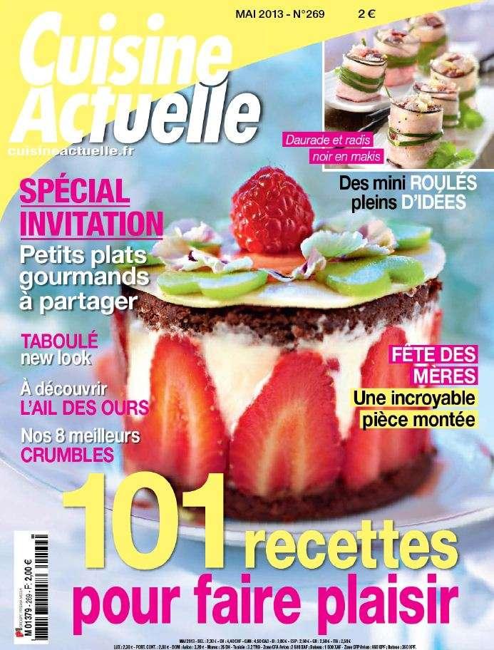 Cuisine Actuelle N°269 Mai 2013